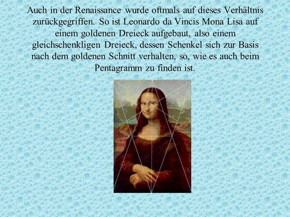 Auch in der Renaissance wurde oftmals auf dieses Verhältnis zurückgegriffen.