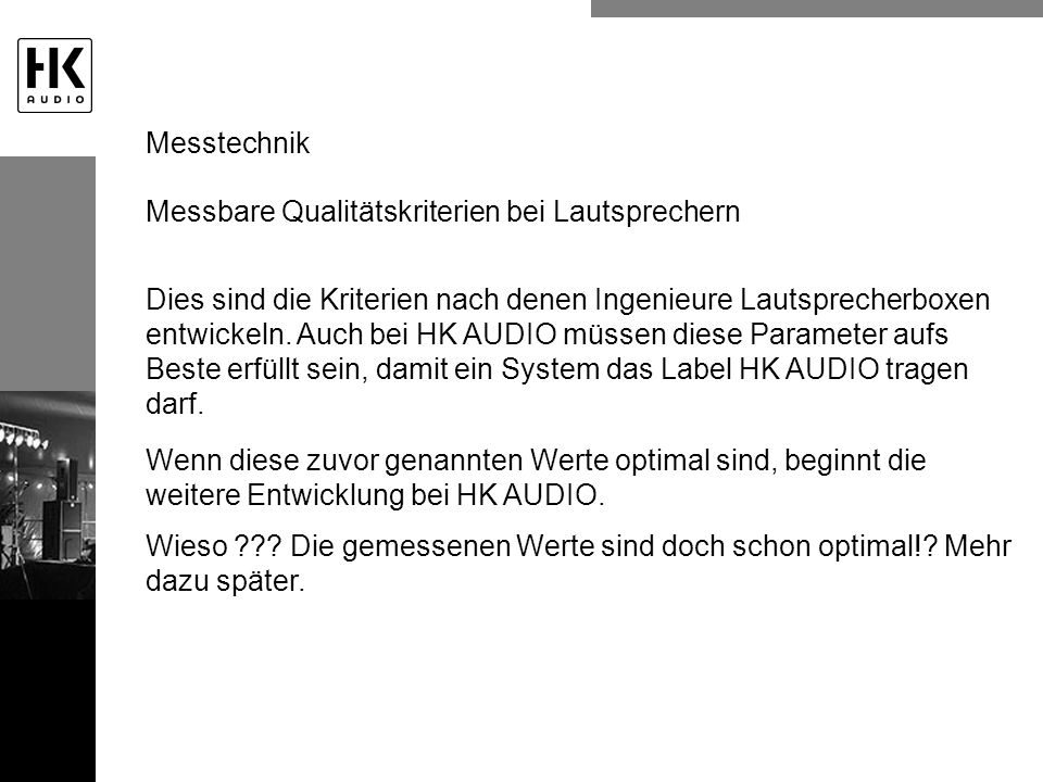 Messtechnik Messbare Qualitätskriterien bei Lautsprechern.