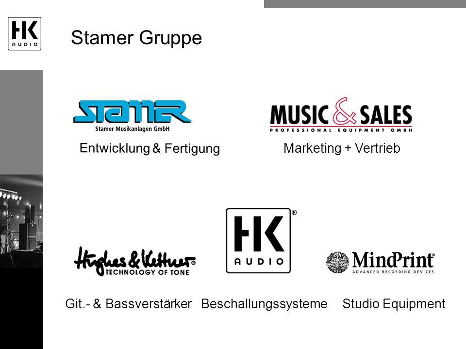 Stamer Gruppe Entwicklung & Fertigung Marketing + Vertrieb