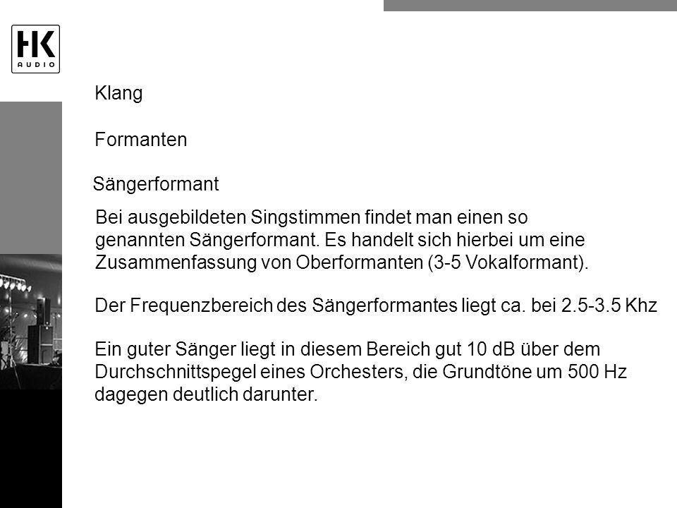 Klang Formanten. Sängerformant.