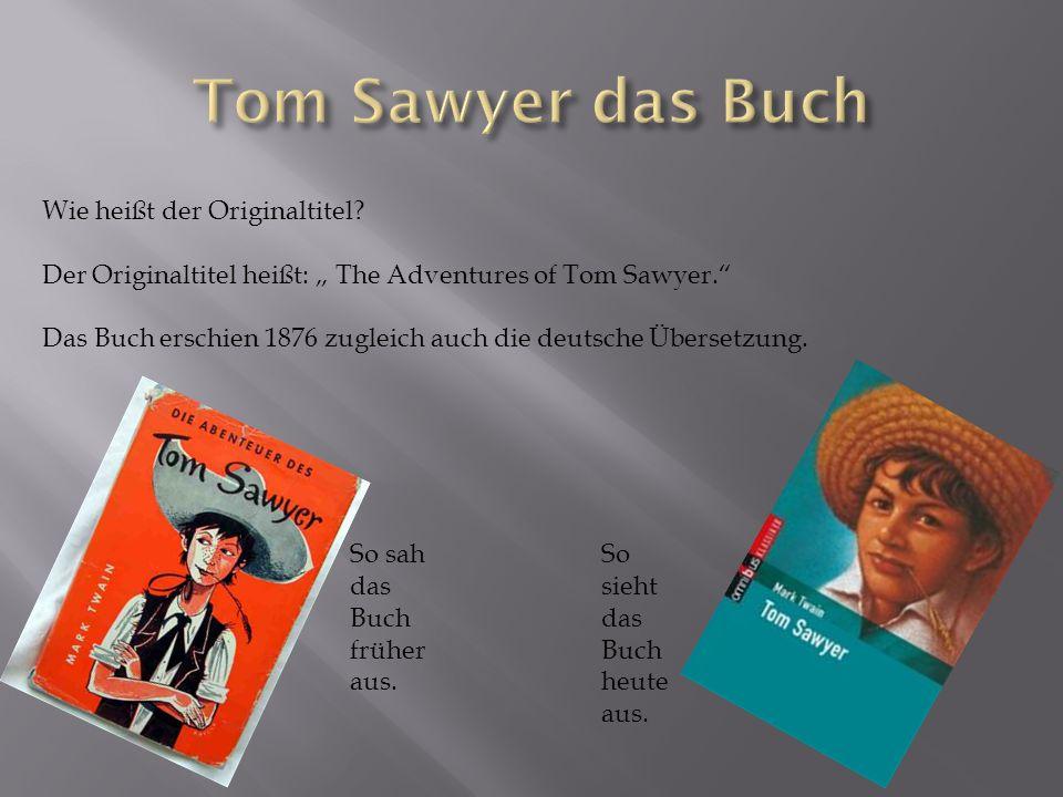Tom Sawyer das Buch Wie heißt der Originaltitel