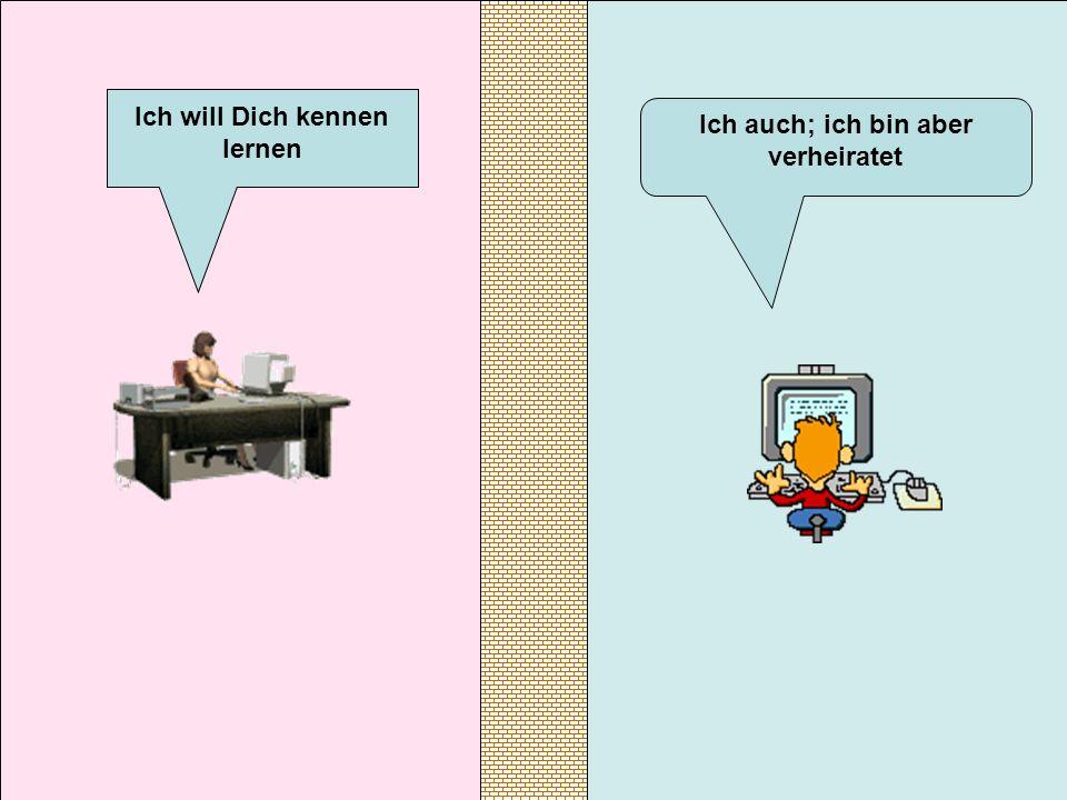 Ich will Dich kennen lernen verteilt durch www.funmail2u.de