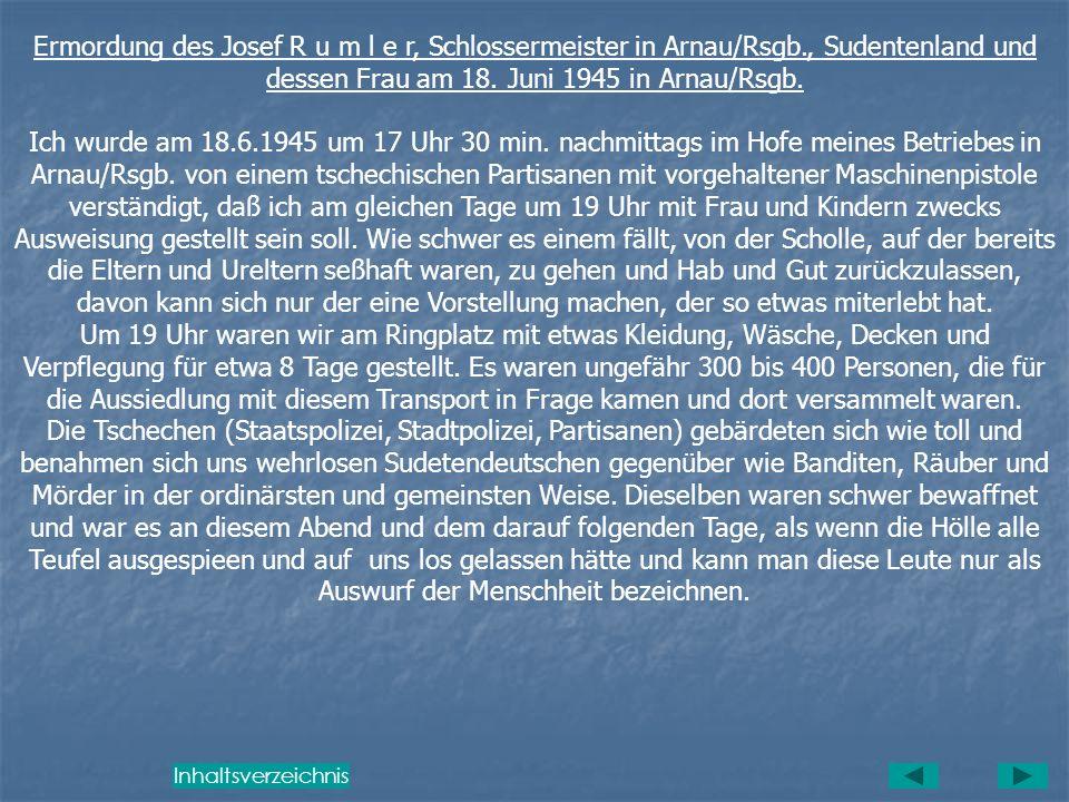 Ermordung des Josef R u m l e r, Schlossermeister in Arnau/Rsgb