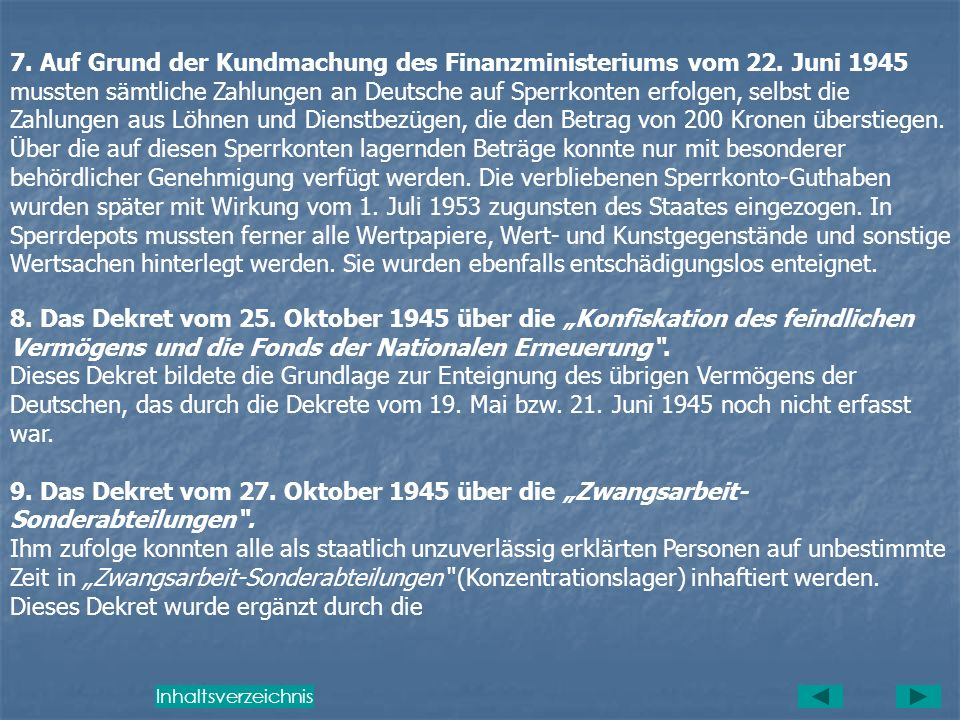7. Auf Grund der Kundmachung des Finanzministeriums vom 22. Juni 1945