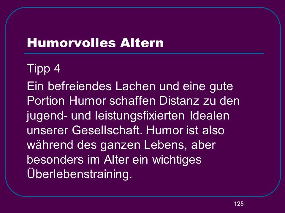 Humorvolles Altern Tipp 4