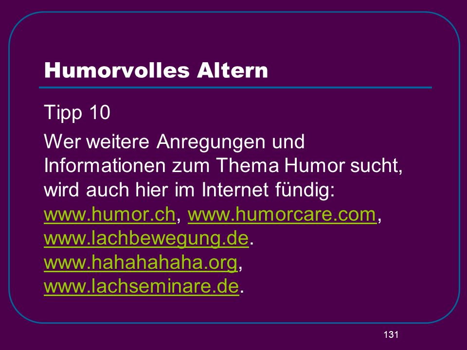 Humorvolles Altern Tipp 10