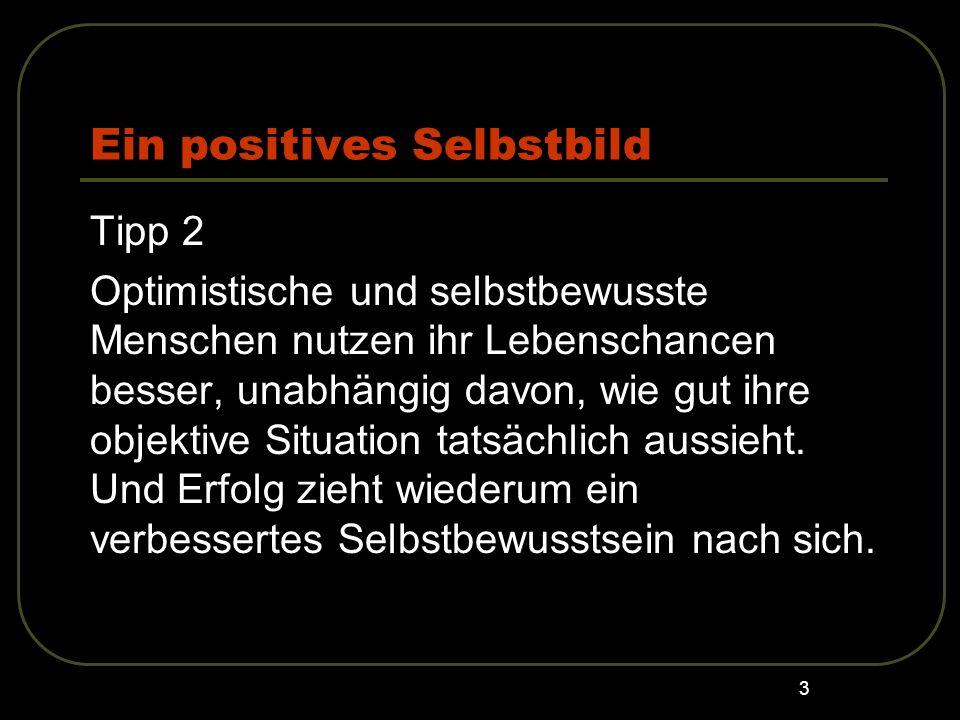 Ein positives Selbstbild