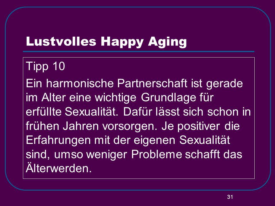 Lustvolles Happy Aging