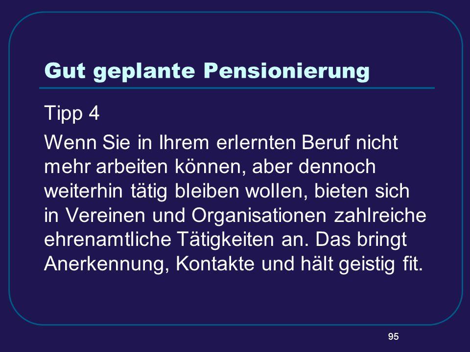 Gut geplante Pensionierung