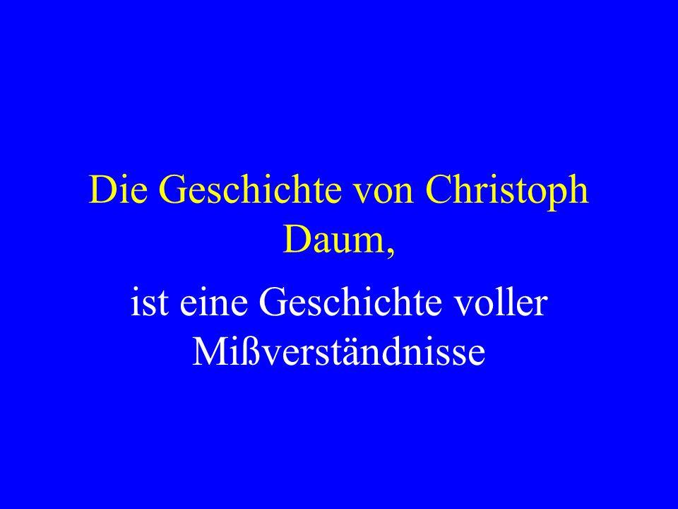 Die Geschichte von Christoph Daum,