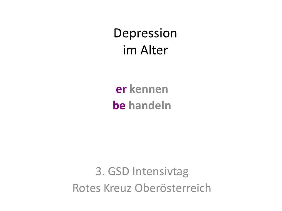 er kennen be handeln 3. GSD Intensivtag Rotes Kreuz Oberösterreich