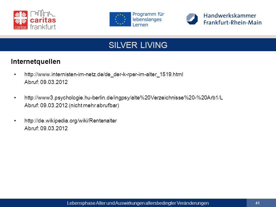 Internetquellen http://www.internisten-im-netz.de/de_der-k-rper-im-alter_1519.html. Abruf: 09.03.2012.