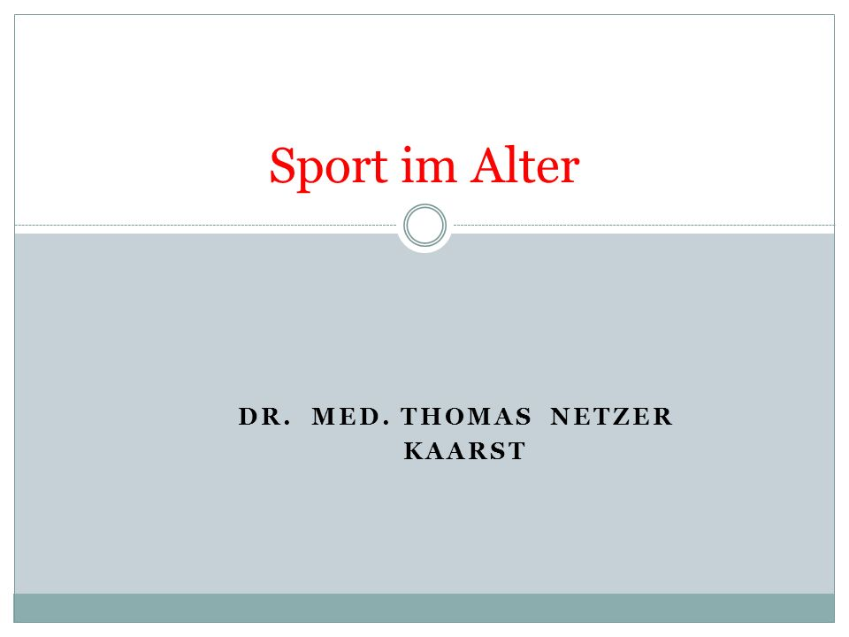 DR. med. Thomas Netzer Kaarst
