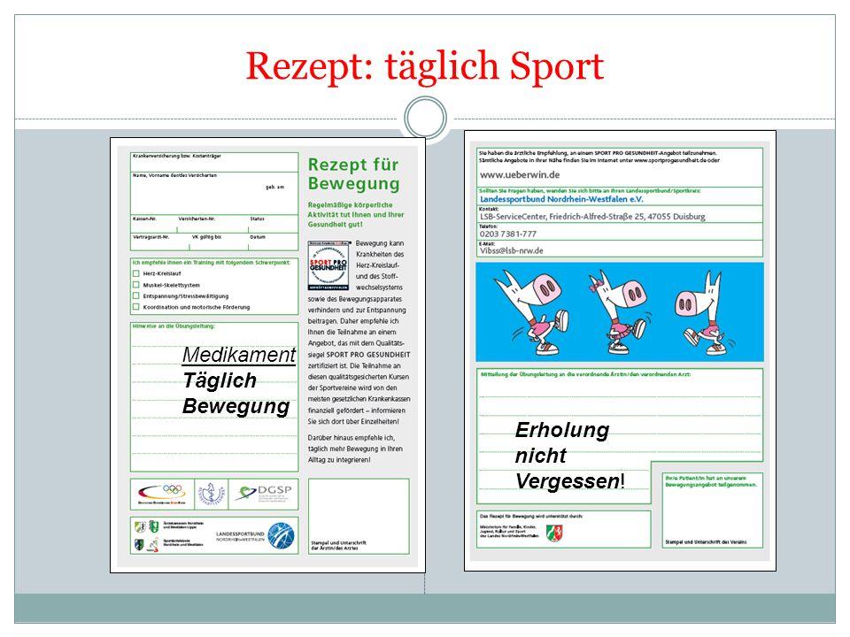 Rezept: täglich Sport Medikament Täglich Bewegung Erholung nicht