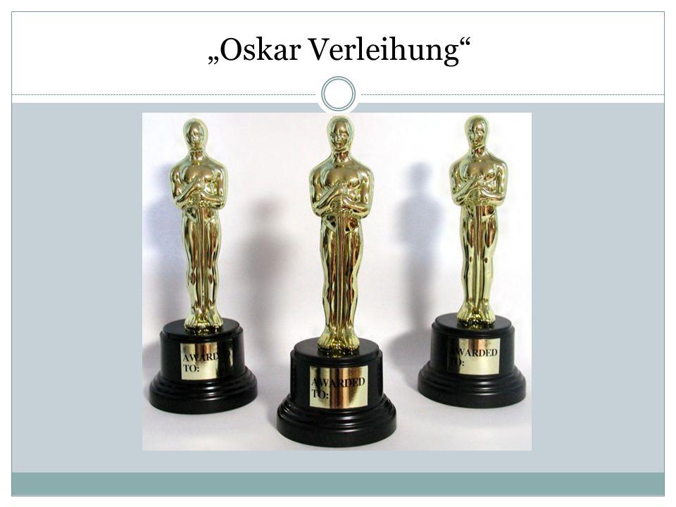 """""""Oskar Verleihung"""