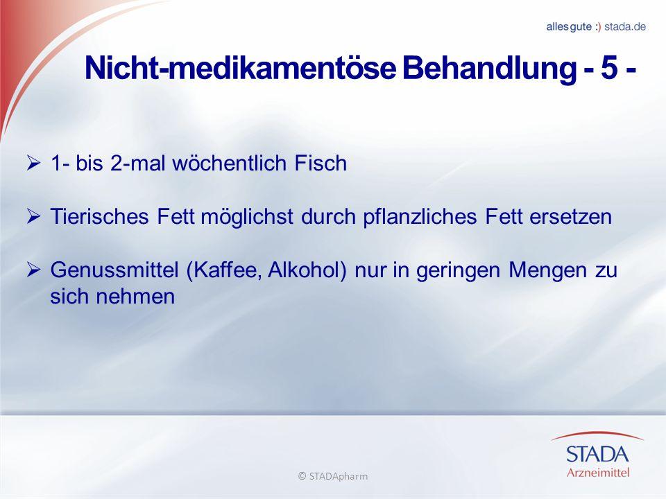 Nicht-medikamentöse Behandlung - 5 -