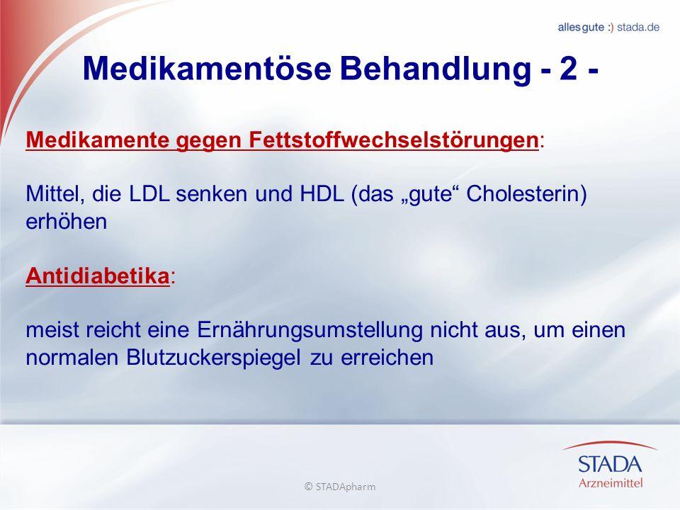 Medikamentöse Behandlung - 2 -