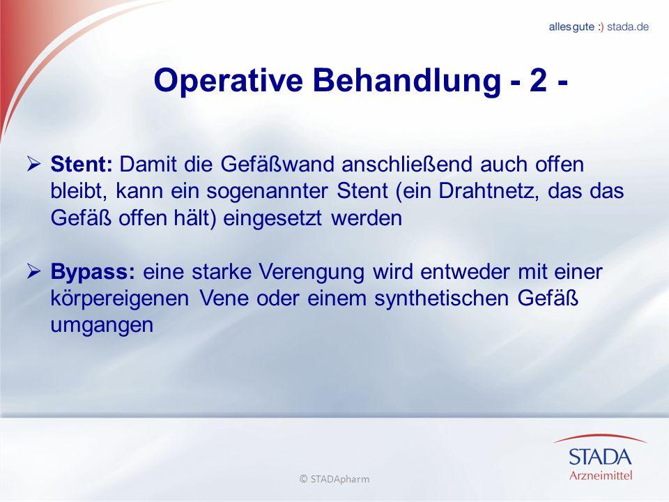 Operative Behandlung - 2 -