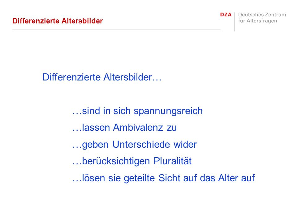 Differenzierte Altersbilder…