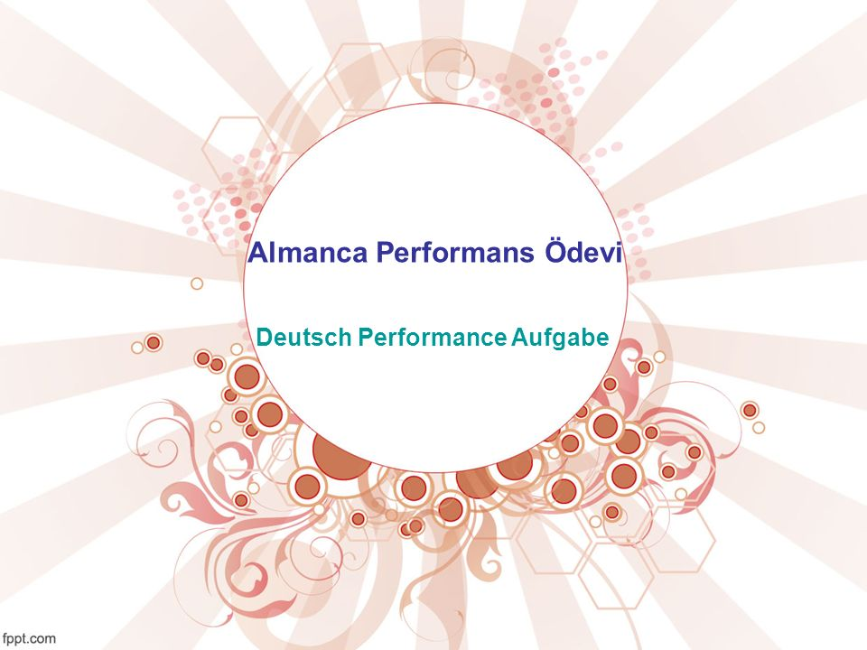 Almanca Performans Ödevi Deutsch Performance Aufgabe