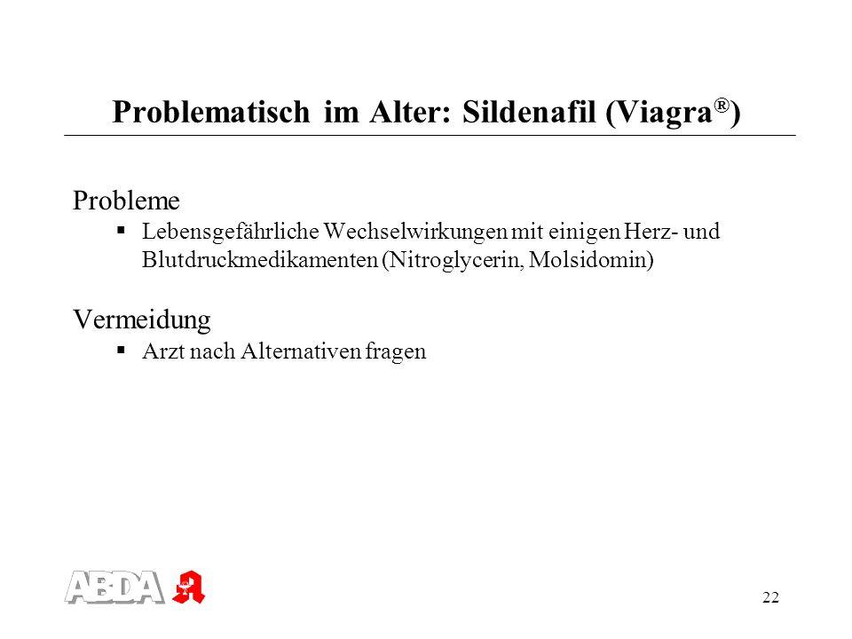 Problematisch im Alter: Sildenafil (Viagra®)