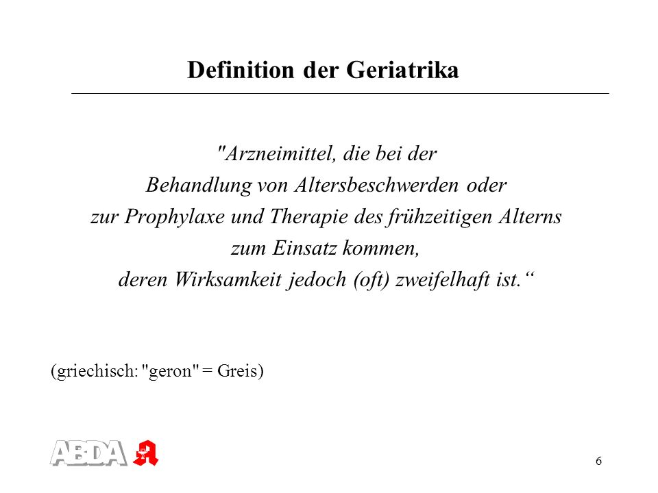 Definition der Geriatrika