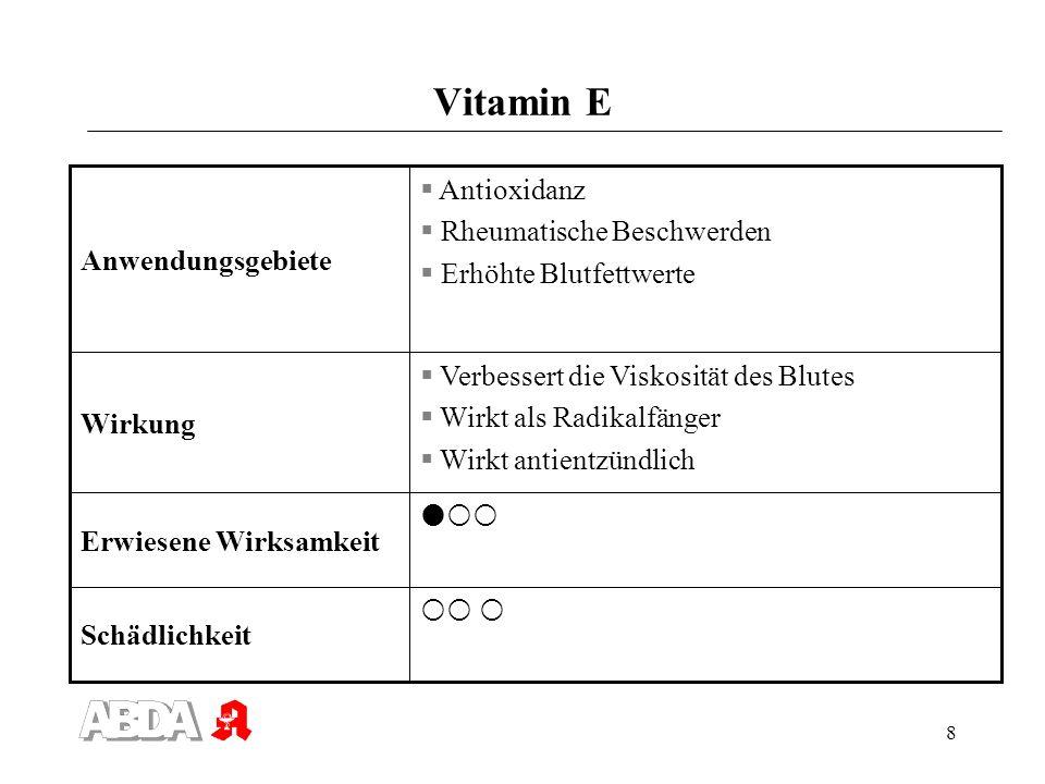 Vitamin E Antioxidanz Rheumatische Beschwerden Anwendungsgebiete