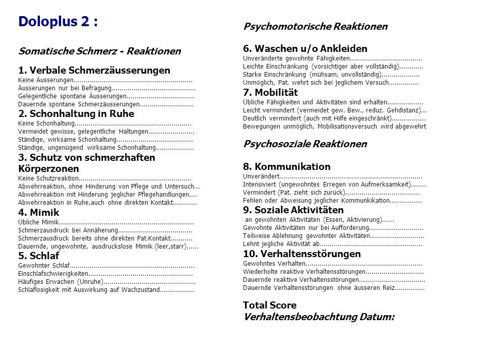 Doloplus 2 : Psychomotorische Reaktionen
