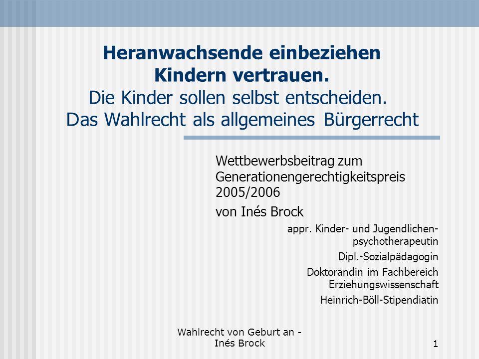 Wahlrecht von Geburt an - Inés Brock