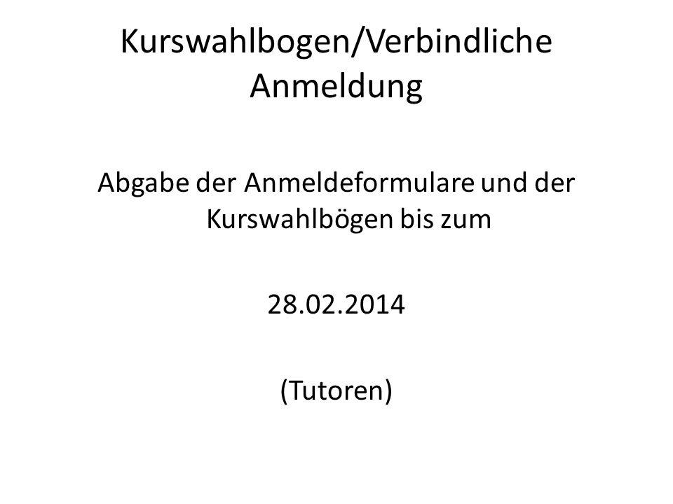 Kurswahlbogen/Verbindliche Anmeldung