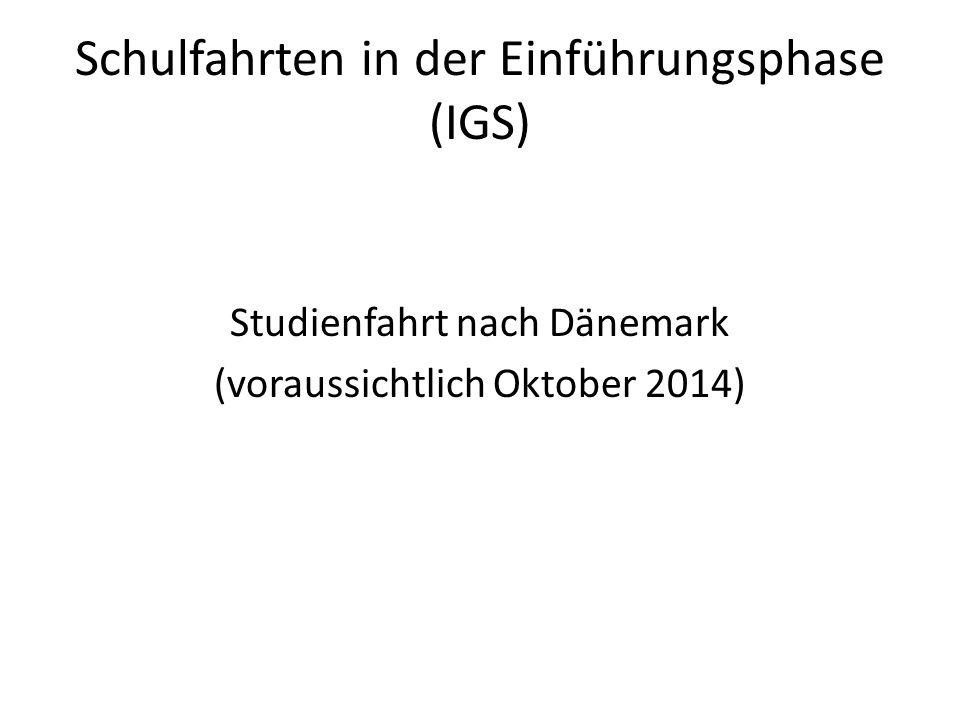 Schulfahrten in der Einführungsphase (IGS)