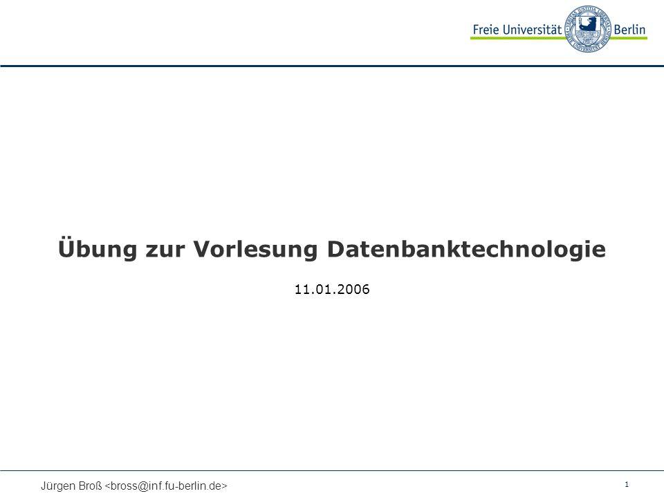 Übung zur Vorlesung Datenbanktechnologie