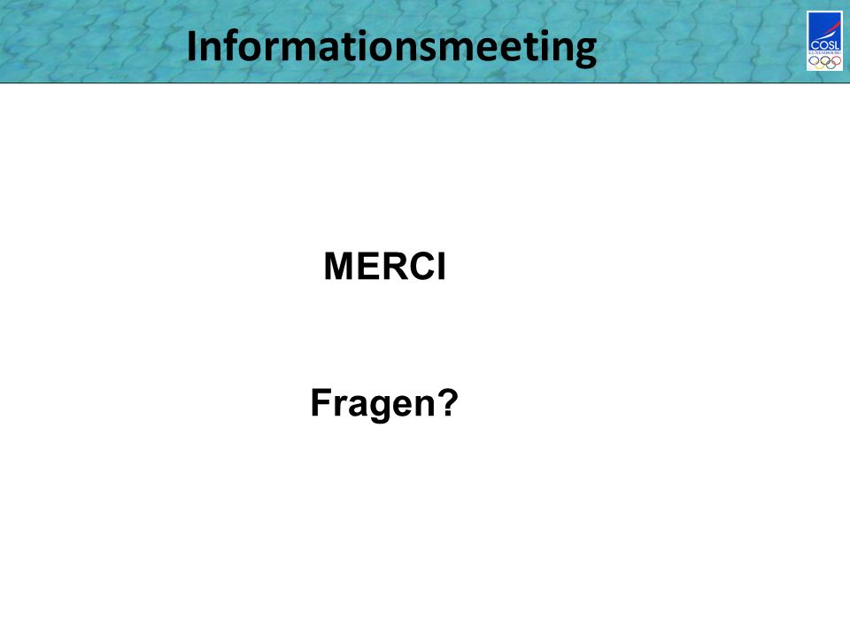 Informationsmeeting MERCI Fragen