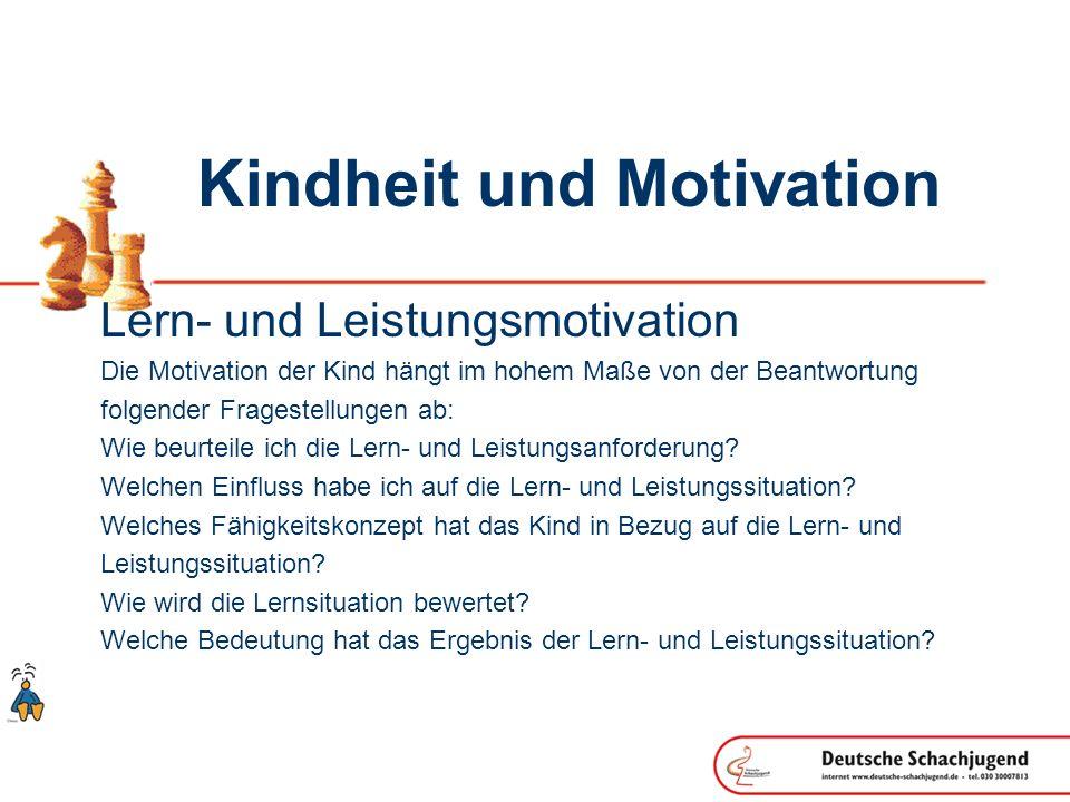 Kindheit und Motivation