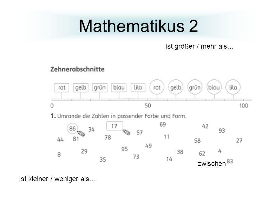 Mathematikus 2 Ist größer / mehr als… zwischen