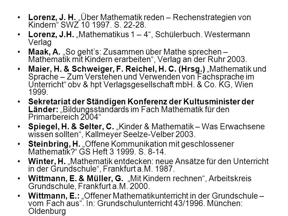 """Lorenz, J. H. """"Über Mathematik reden – Rechenstrategien von Kindern SWZ 10 1997. S. 22-28."""