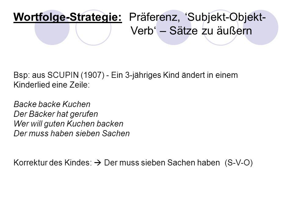Wortfolge-Strategie: Präferenz, 'Subjekt-Objekt-