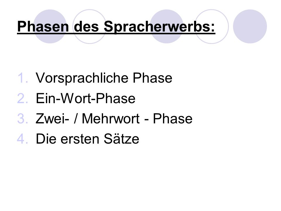 Phasen des Spracherwerbs:
