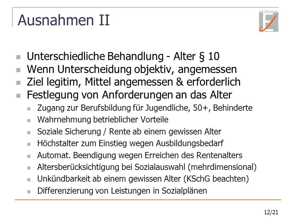 Ausnahmen II Unterschiedliche Behandlung - Alter § 10