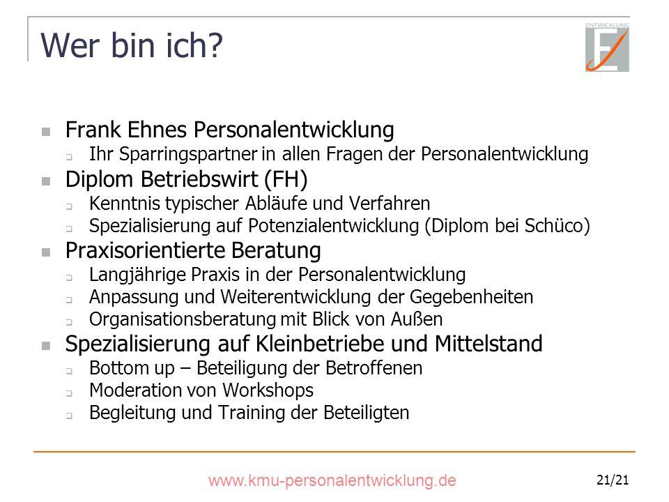 Wer bin ich Frank Ehnes Personalentwicklung Diplom Betriebswirt (FH)