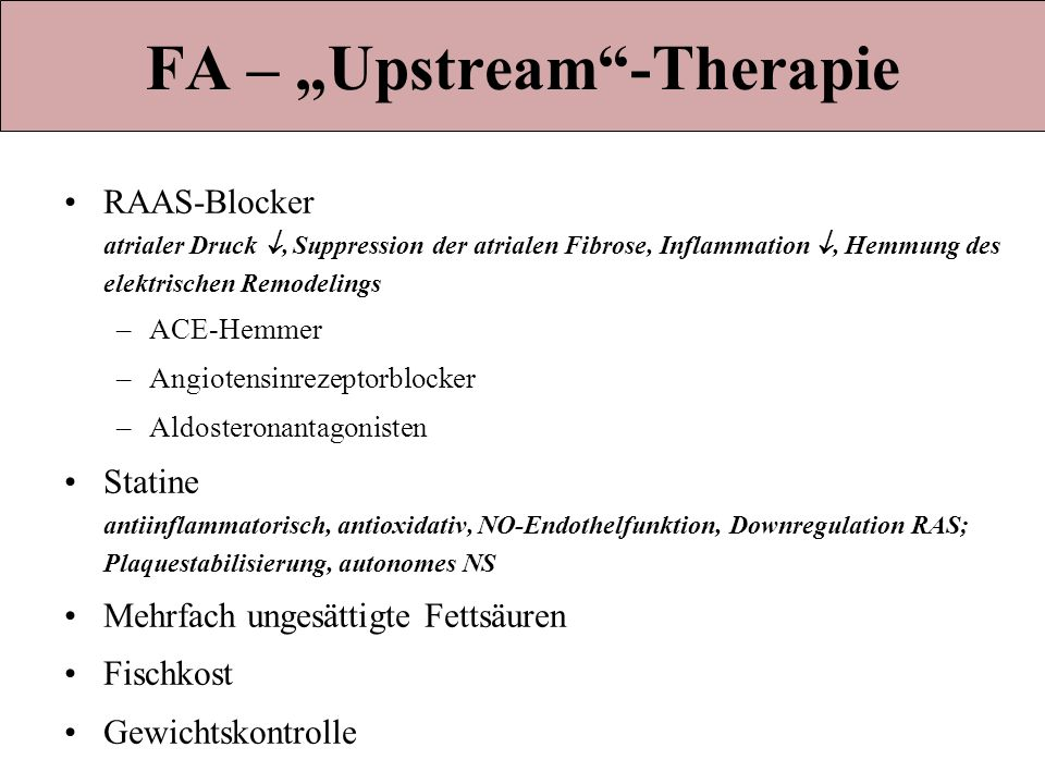 "FA – ""Upstream -Therapie"