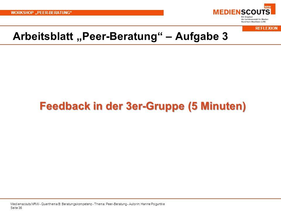 Feedback in der 3er-Gruppe (5 Minuten)
