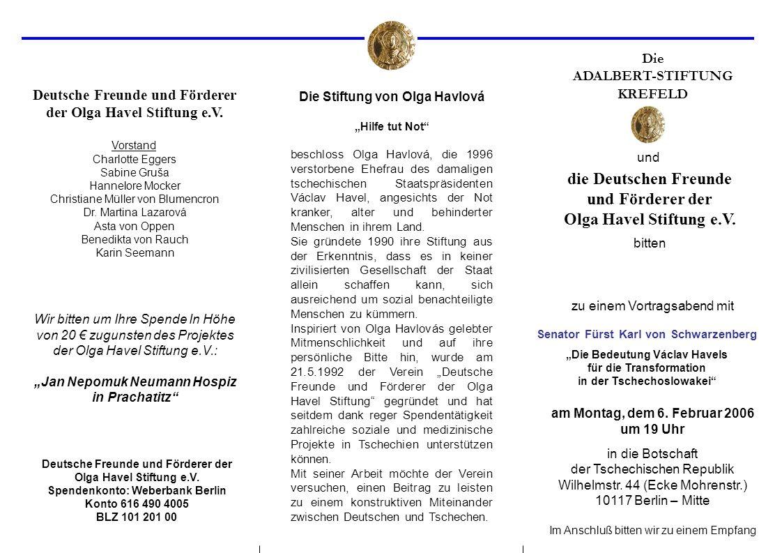 die Deutschen Freunde und Förderer der Olga Havel Stiftung e.V.