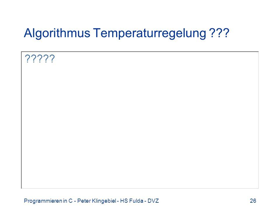 Algorithmus Temperaturregelung