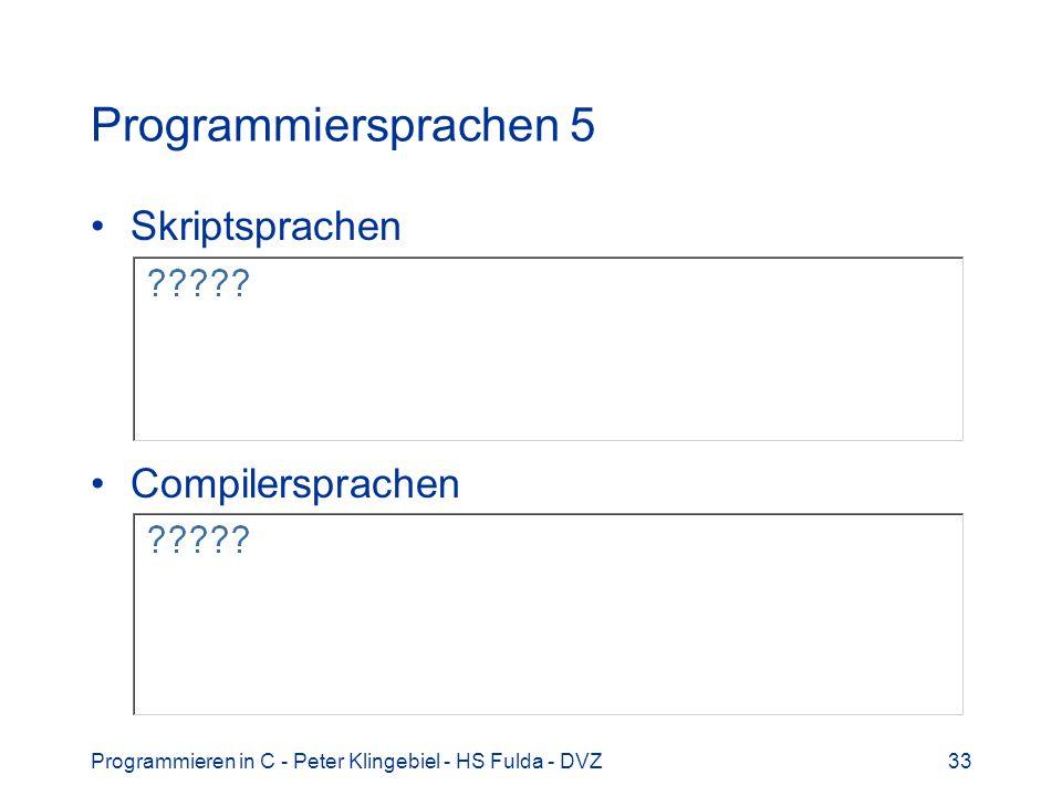 Programmiersprachen 5 Skriptsprachen Compilersprachen