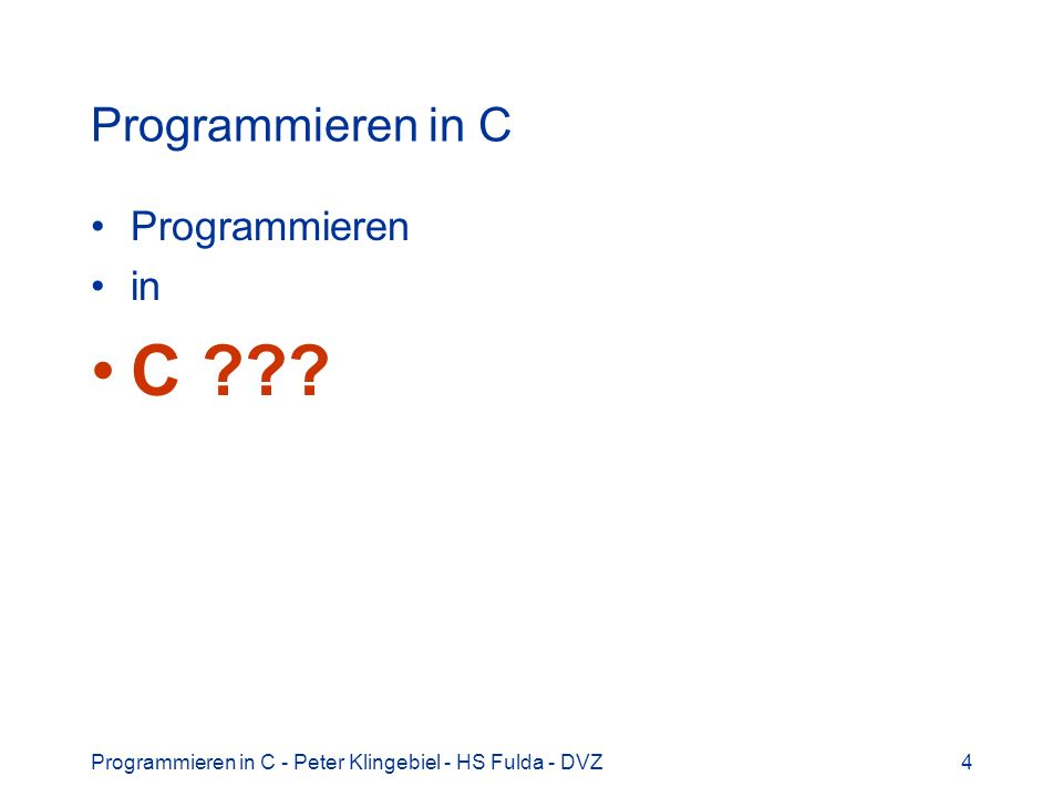 C Programmieren in C Programmieren in