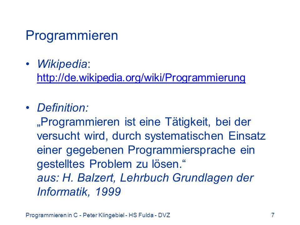 Programmieren Wikipedia: http://de.wikipedia.org/wiki/Programmierung