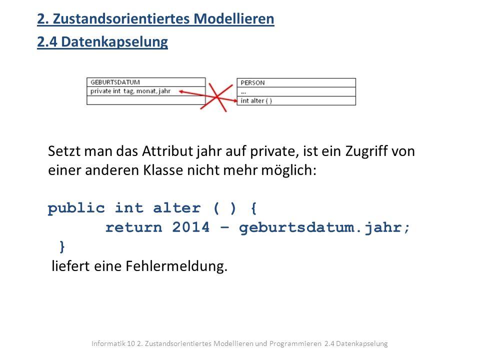 2. Zustandsorientiertes Modellieren 2.4 Datenkapselung