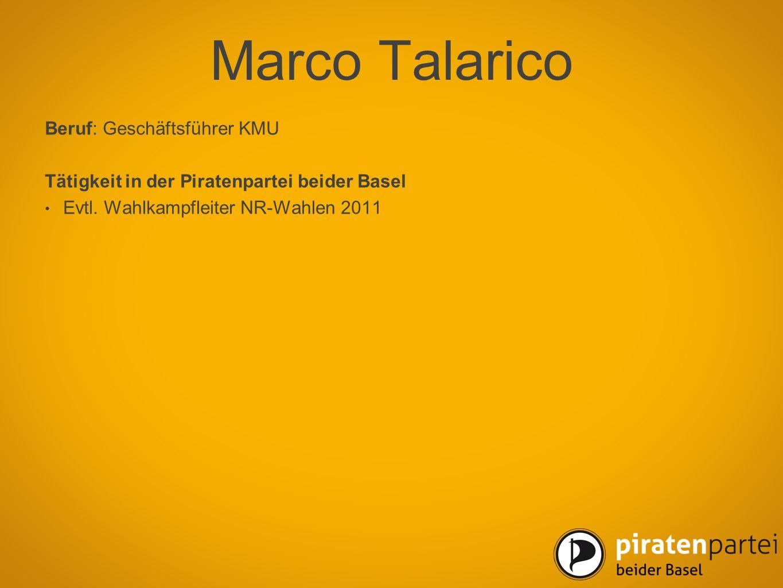 Marco Talarico Beruf: Geschäftsführer KMU