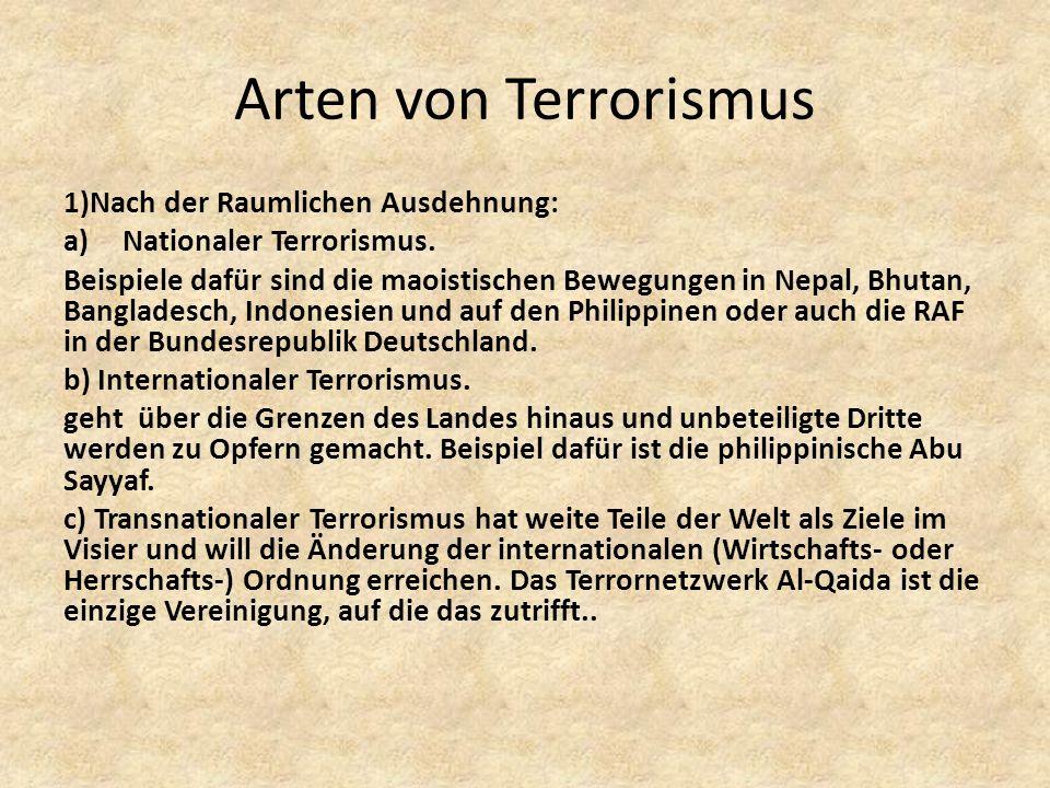 Arten von Terrorismus 1)Nach der Raumlichen Ausdehnung:
